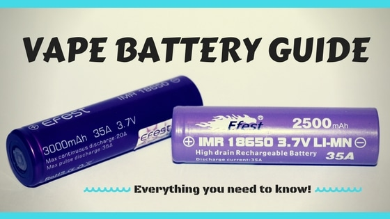 Vape Battery Guide