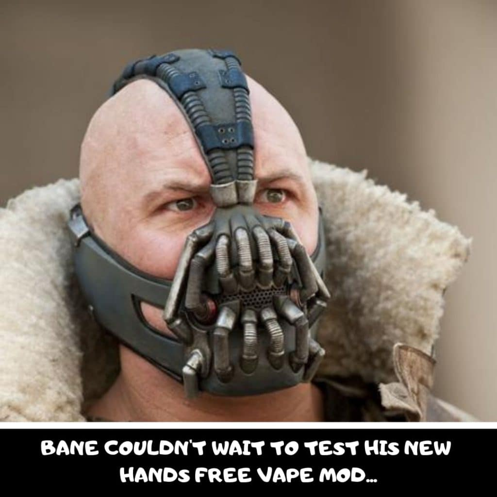 Vape Memes; Bane and his new vape mod