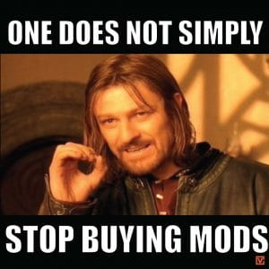 Vape Memes; One does not simply stop buying mods...