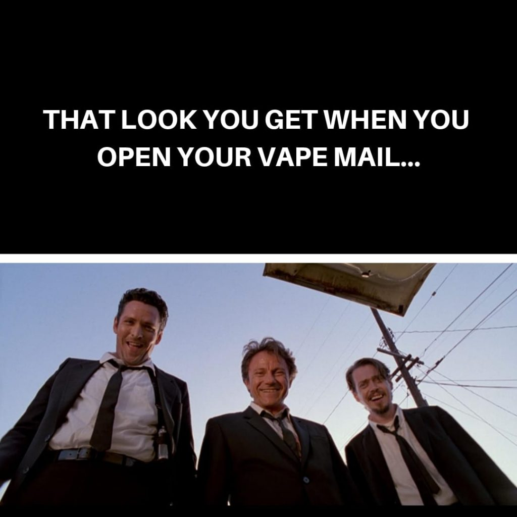 Vape Memes; You've got vape mail.
