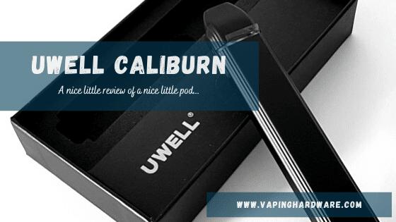 UWELL Caliburn Review