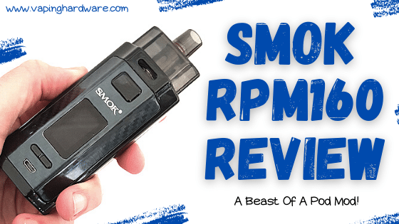 Smok RPM160 Pod Review - Verdict