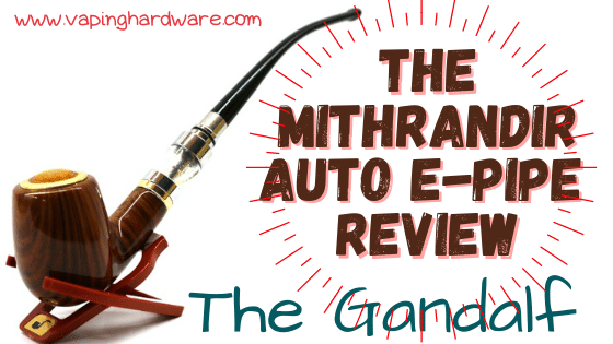 The Mithrandir Auto E-Pipe Featured Image