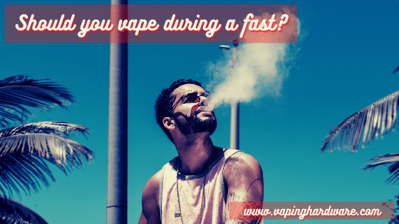 Should You Vape While Fasting | Vaping On A Diet