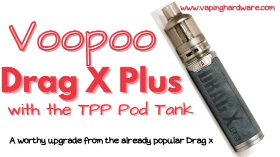 Voopoo Drag X Plus Featured Image