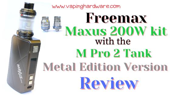 Freemax Maxus 200W Kit Featured Image