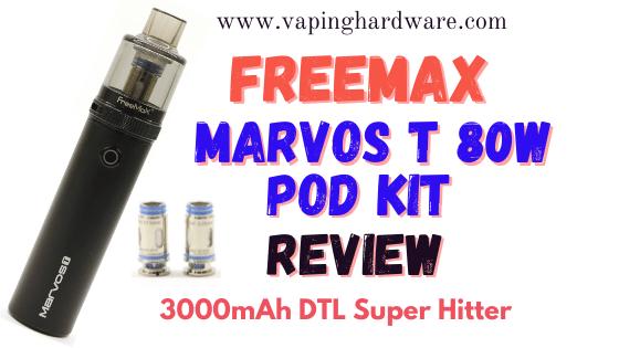 Freemax Marvos T 80W Pod Kit Featured Image