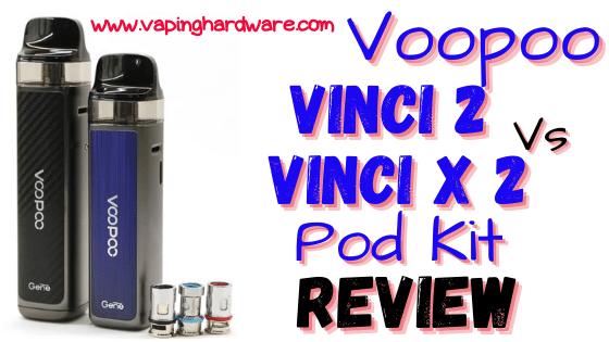 Voopoo Vinci 2 Vs Vinci x 2 Featured Image